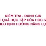 MỘT SỐ THÔNG TIN LIÊN QUAN ĐẾN TẬP HUẤN ĐỔI MỚI KT ĐG VÀ TÍCH HỢP TRONG MÔN GDCD, HĐNGLL